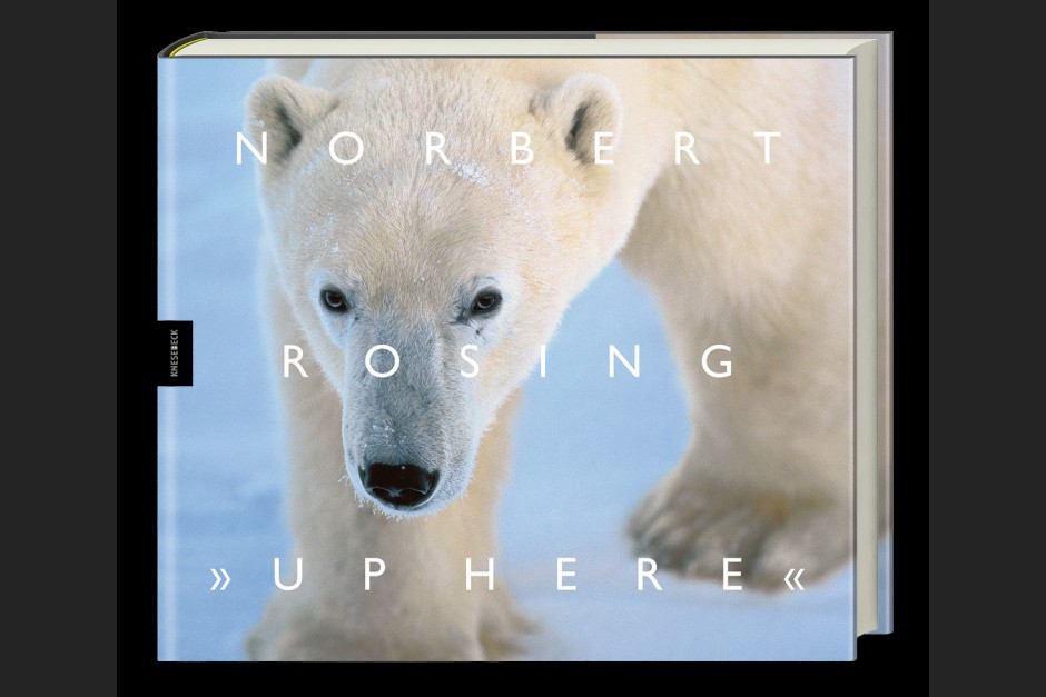 "Norbert Rosing  Cover ""Up Here"""