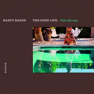 The Good Life - Nancy Baron